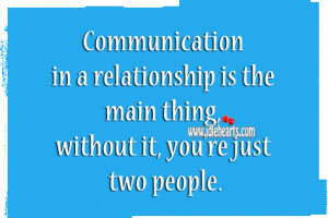 Quotes No Communication Relationships ~ Without Communication There Is ...