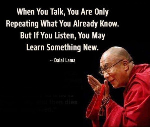 ... what you already know. But if you listen, you may learn something new