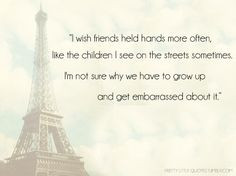 From ANNA AND THE FRENCH KISS by Stephanie Perkins More