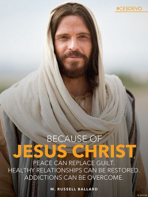 ... lds quote) I love this. I am so grateful for my Savior Jesus Christ