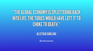 The global economy is spluttering back into life. The Tories would ...