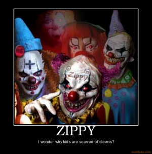 are scarred of clowns demotivational poster tags clown funny stupid