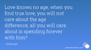 Love knows no age, when you find true love, you will not care about ...