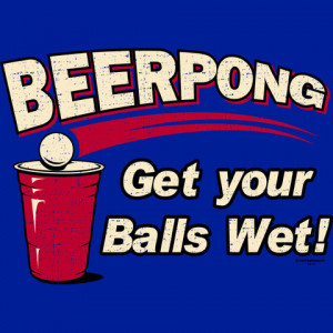 ... beer pong drinking t shirt tweet get your balls wet beer pong t shirt