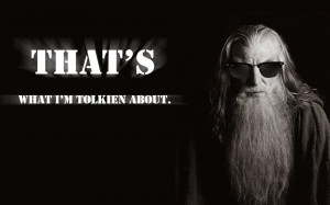 Gandalf Quotes Wallpaper 1920x1200 Gandalf, Quotes, Funny, The, Lord ...
