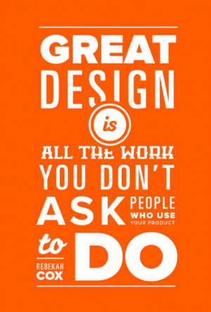Quotes on Design - Poster #1: Rebekah Cox of Quora Art Print