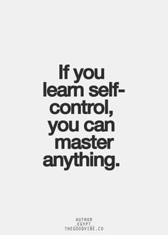 Self-Control Quotes and Sayings