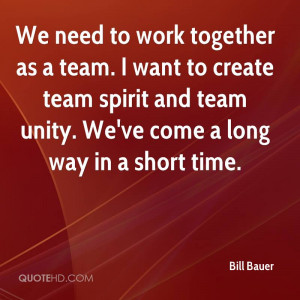 need to work together as a team. I want to create team spirit and team ...