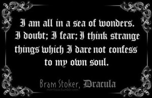 Bram Stoker quote From Dracula