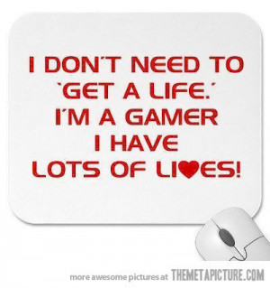 funny gamer lives quote