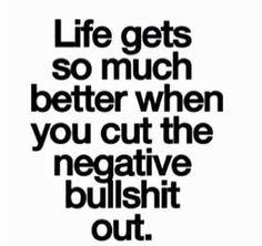 ... quotes negative bullshit better life quotes no bullshit quotes life