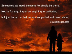 ... feel we are supported and care about ~ inspirational quotes pictures