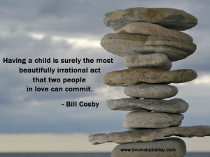 having-a-child-is-surely-the-most-beautifully-bill-cosby