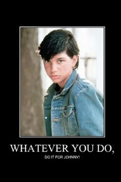 Johnny From The Outsiders Quotes The outsiders on pinterest
