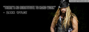 Zakk Wylde Quote Profile Facebook Covers