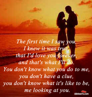 Home » Quotes » The First Time I Saw You, I Knew I I'd Love You ...