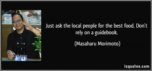 Just ask the local people for the best food. Don't rely on a guidebook ...