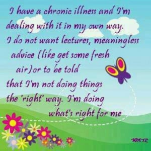 With a few Chronic Illnesses, I am doing the BEST that I can and what ...
