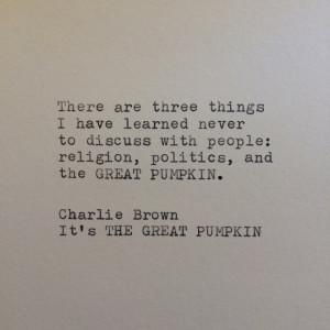 Charlie Brown Great Pumpkin Halloween Quote / Typewriter Quote