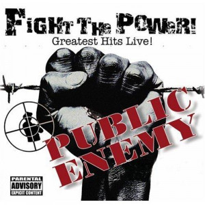 """Public Enemy's """"Fight The Power! Greatest Hits Live"""" Album Cover ..."""