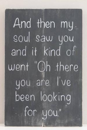 ... Art, Funny Famous Quotes, Soul Mates, Friends Soulmate Quotes