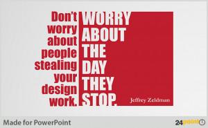 Jeffrey Zeldmen - Inspiration Business Quotes - PowerPoint Template