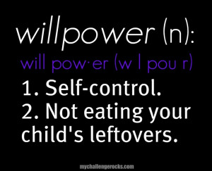 Willpower Quotes And Sayings