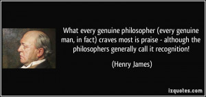 ... although the philosophers generally call it recognition! - Henry James