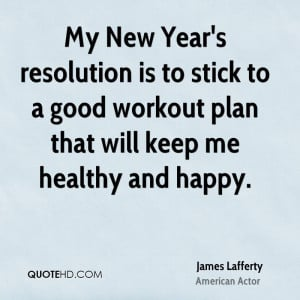 My New Year's resolution is to stick to a good workout plan that will ...