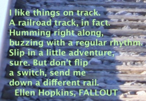 In honor of the new CRANK trilogy boxed set, the Ellen Hopkins Quote ...