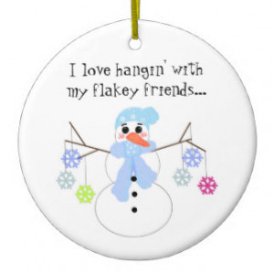 Snowman with Funny Saying Christmas Ornament