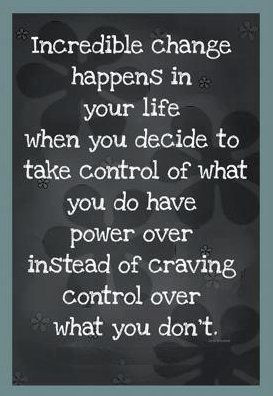 Control what I can, not what I can't