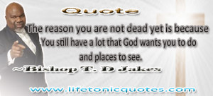 Bishop T D Jakes Quote