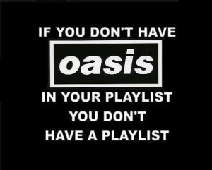 oasis, quotes