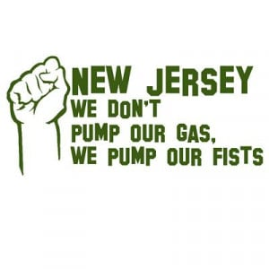 BurnTees > DIRTY new jersey & New Jersey Shore tees > NJ We Don't Pump ...