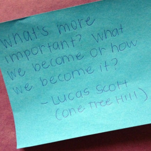 One Tree Hill Quote: Lucas Scott