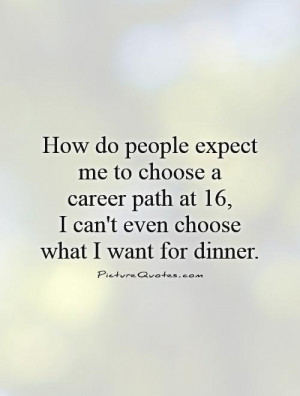 Teenage Quotes Career Quotes
