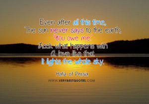 Even after all this time – Love Quotes