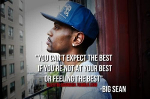 Rapper big sean quotes sayings expect the best