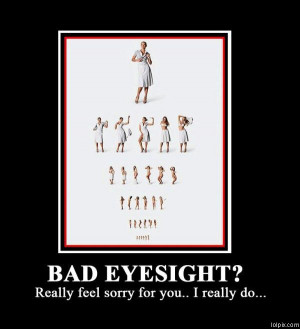 ... Page 3/16 from Funny Pictures 653 (Bad Eyesight) Posted 10/14/2009