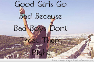 cute, good girls gone bad, inspirational, life, quote, quotes