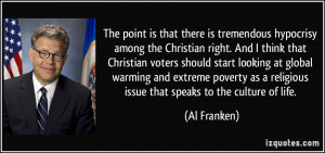 The point is that there is tremendous hypocrisy among the Christian ...