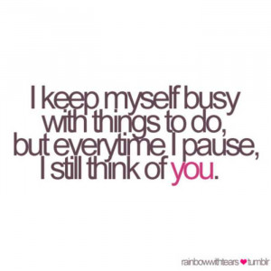 Think Of You ~ Love Quote