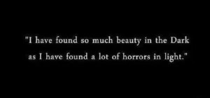 quote horror true dark dark vs light