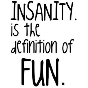 insanity quote by bailey, use