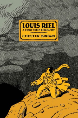 "Start by marking ""Louis Riel"" as Want to Read:"