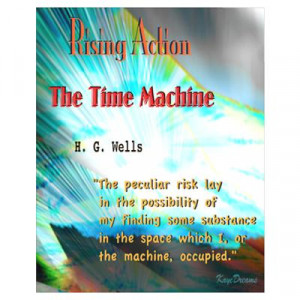 ... Art > Posters > The Time Machine Rising Action Quote Wall Art Poster