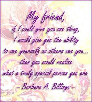 Losing A Friend To Cancer Quotes My friend if i could give you
