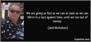 More Jack Nicholson Quotes