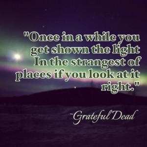 Grateful Dead quote lyrics